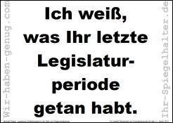 Ich weiss was Ihr letzte Legislaturperiode