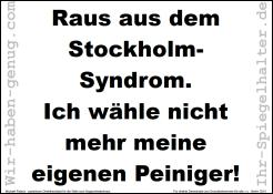 Raus aus dem Stockholm-Syndrom